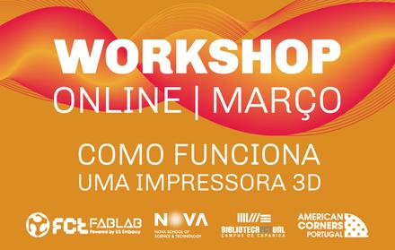 Workshop Como Funciona uma Impressora 3D | Online