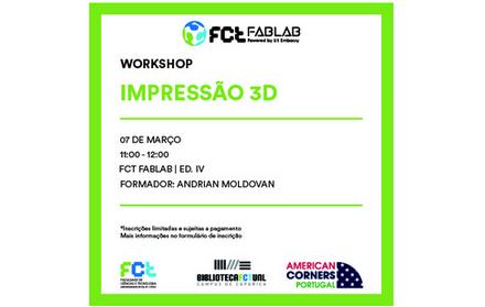 Workshop |  Impressão 3D 07 de março